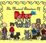 Peter And The Wolf - A Story Told Through Music: A Unit of Study (PPT Ed.)