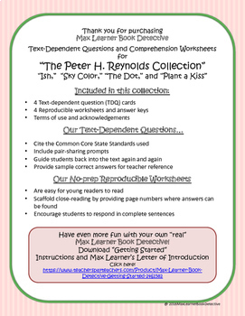 Peter H. Reynolds Collection: Text-Dependent Questions and Worksheets