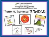 Peter H. Reynolds BUNDLE: Text-Dependent Questions and More!