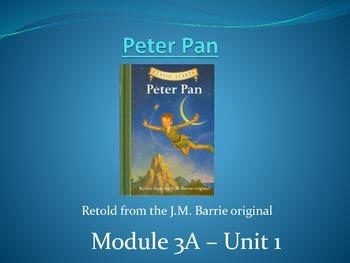 Peter Pan - ELA Module 3A - Unit 1