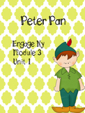 Engage NY ELA Grade 3, Module 3a Unit 1 Peter Pan, 3rd Grade