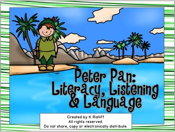Peter Pan: Literacy, Listening and Language Activities Super Pack
