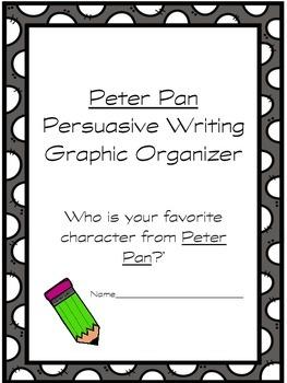 Peter Pan Persuasive/Opinion Writing Graphic Organizer