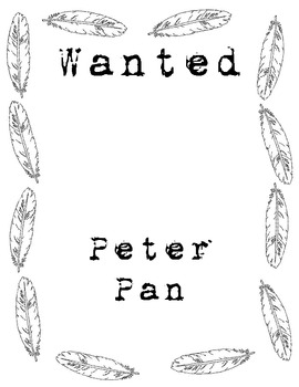 Peter Pan Wanted Poster- Persuasive Writing