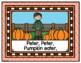 Mother Goose Rhymes: Peter, Peter Pumpkin Eater