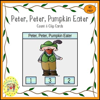 Peter Peter Pumpkin Eater Count and Clip Task Cards