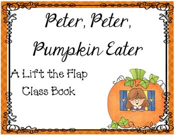 Peter, Peter, Pumpkin Eater - Lift the Flap Class Book
