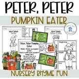 Peter Peter Pumpkin Eater Literacy Pack