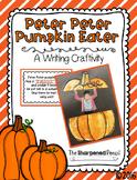 Peter Peter Pumpkin Eater Writing Craftivity