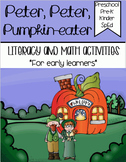 Peter, Peter, Pumpkin-eater - Literacy & Math for Early Learners