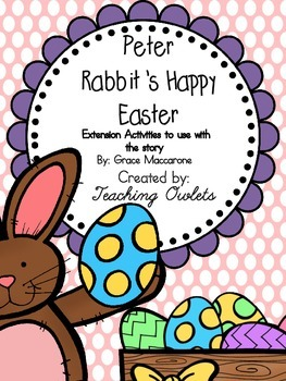 Peter Rabbit's Happy Easter by Maccarone - Literature Unit
