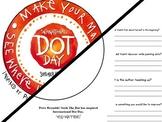 Peter Reynolds International DOT DAY Writing Craftivity Activity Worksheet THEME