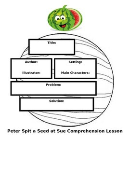Peter Spit a Seed at Sue Watermelon Unit