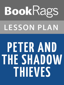 Peter and the Shadow Thieves Lesson Plans