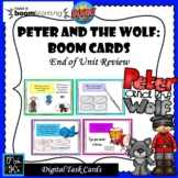 Peter and the Wolf: BOOM Cards; End of Unit Rev.-Digital T