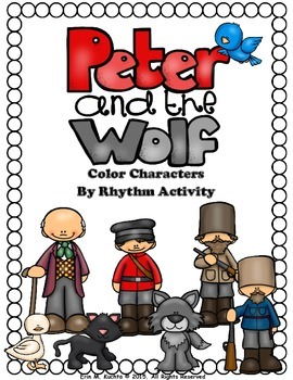 Peter and the Wolf - Color By Rhythm Notation (Worksheet Packet)