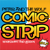 Peter and the Wolf | Comic Strip Worksheet and Lesson Plan
