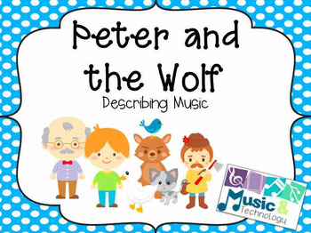 Peter and the Wolf Describing Music Activity