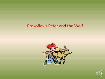 Peter and the Wolf - power point presentation