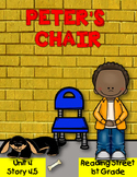 Peter's Chair Resource Pack Reading Street 1st Grade 4.5