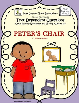 Peter's Chair: Text-Dependent Questions and More!