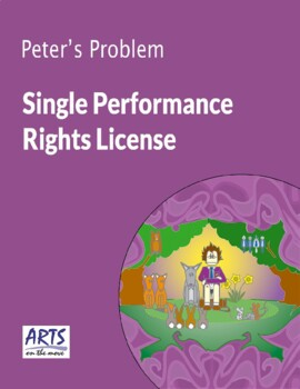 License for performing Peter's Problem drama play script to an audience