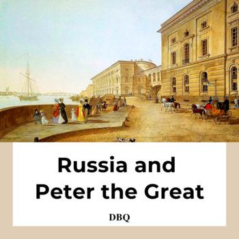 DBQ: Peter the Great, the Romanovs & Russia Common Core St