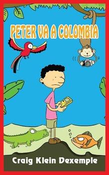 Short Spanish Novela: Peter va a Colombia