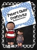 Peter's Chair Craftivity & Reading Response Graphic Organizer
