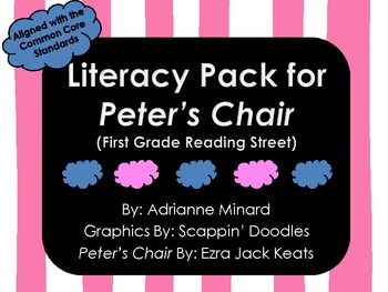 UPDATED!!! Peter's Chair Literacy Pack for First Grade Foresman Reading Street