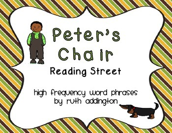Peter's Chair Reading Street High-Frequency Phrases