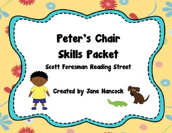 Peter's Chair (Scott Foresman Reading Street) Skill Packet