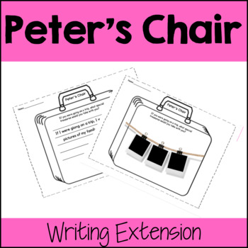Peter's Chair Writing Extension