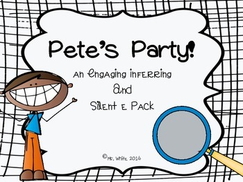 Pete's Party! {An Inferring & Silent e Interactive Pack}