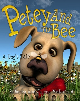 Petey and the Bee-A Dog's Tale-Children's Story