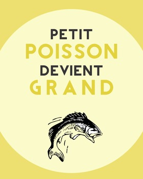 Petit Poisson devient Grand - French proverb poster