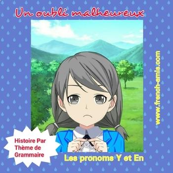 French reading - Pronoms Y et EN - A story with exercises -  Un Oubli malheureux