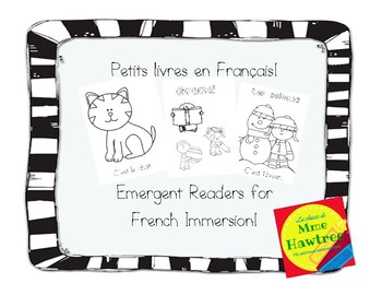 Petits livres - Emergent Readers for French Immersion