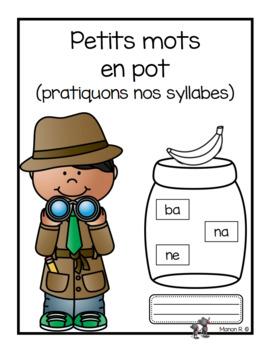 Petits mots en pot (French Syllables)