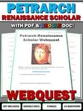 Petrarch Renaissance Scholar - Webquest with Key (Google Doc Included)