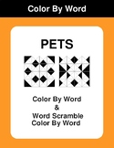 Pets - Color By Word & Color By Word Scramble Worksheets