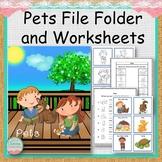 Pets File Folder and Worksheets