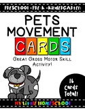 Pets Gross Motor Skill Movement & Brain Break Cards
