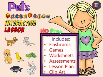 Pets - No Prep Lesson - PowerPoint Interactives, Worksheets + Much More!