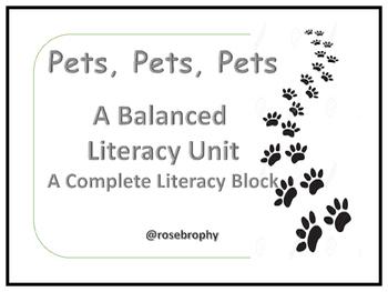 Pets, Pets, Pets, A Balanced Literacy Unit
