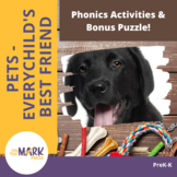 Pets - Phonics Activities & Bonus Puzzle! PreK-K