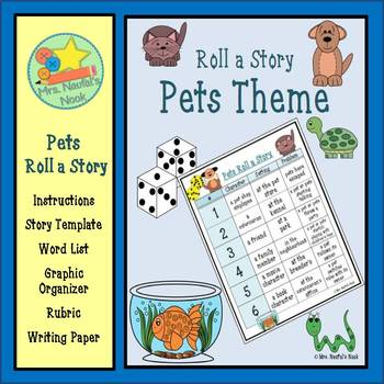 Pets Roll a Story - Prompts, Graphic Organizers, Word Lists & Rubric