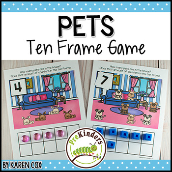 Pets Ten Frame Game  (Pre-K + K Math)