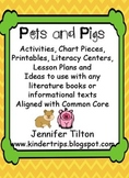 Pets and Pigs Literacy Unit-Activities and Literacy Centers-Common Core
