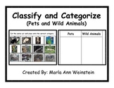 Pets and Wild Animals Classify & Categorize